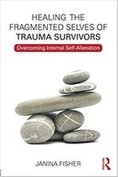 Healing The Fragmented Selves Of Trauma Survivors